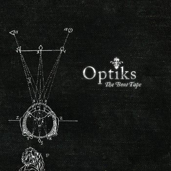 Optiks - The Beat Tape