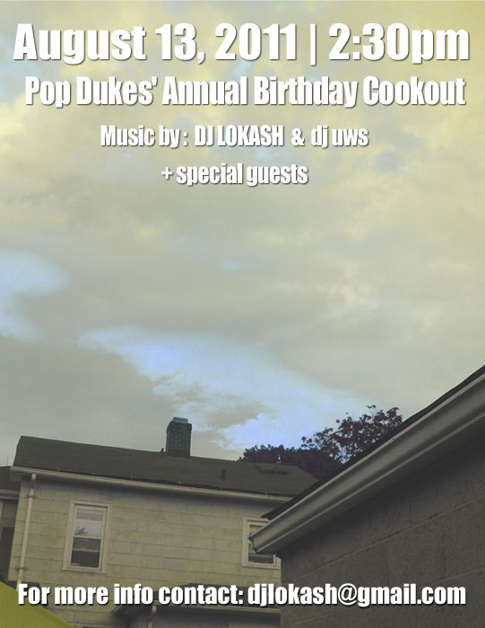 Pop Dukes' Annual Bday Cookout